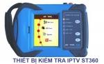 IPTV ST360: Thiết bị kiểm tra IPTV